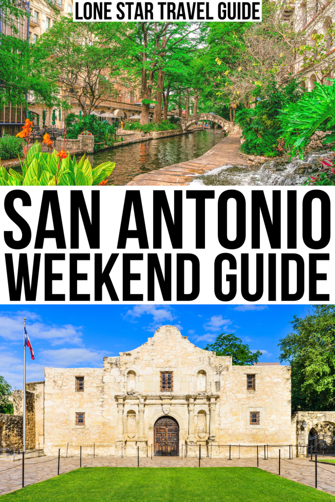 "2 photos from San Antonio TX, one of the Riverwalk and one of the Alamo. Black text on a white background reads ""san antonio weekend guide"""