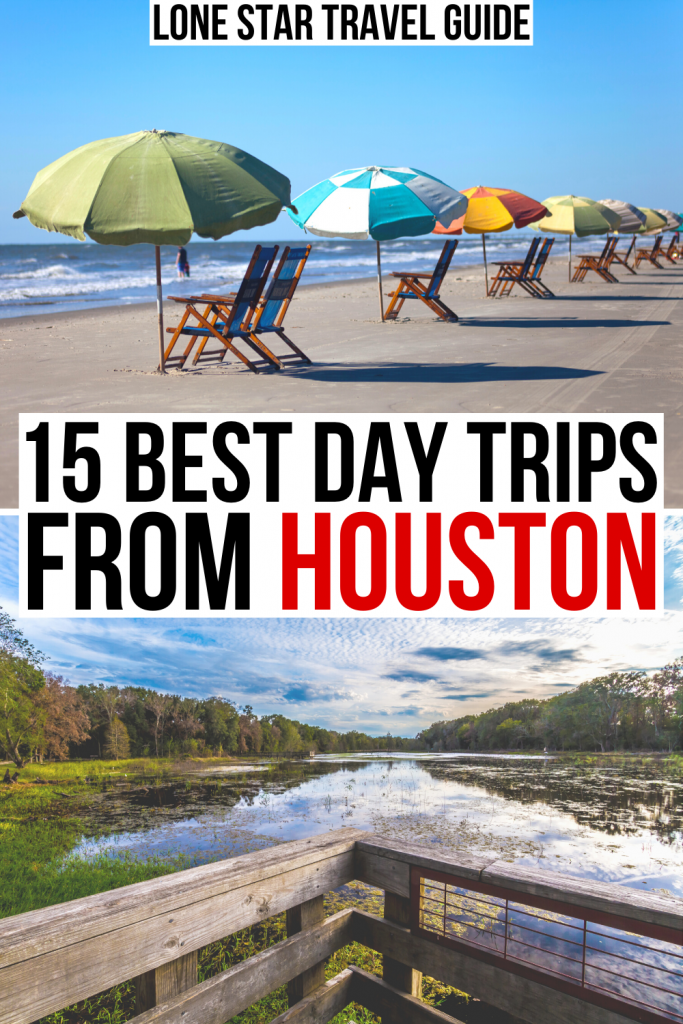 "2 photos from Texas, one of Galveston and one of Brazos Bend State Park. Black and red text on a white background reads ""15 best day trips from houston"""