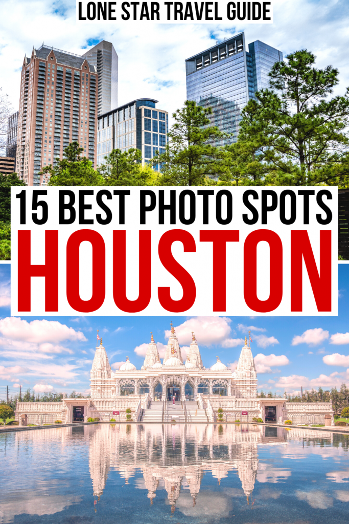 "2 photos of Houston, one of Discovery Green and one of a Hindu temple. Black and red text on a white background reads ""15 best photo spots houston"""