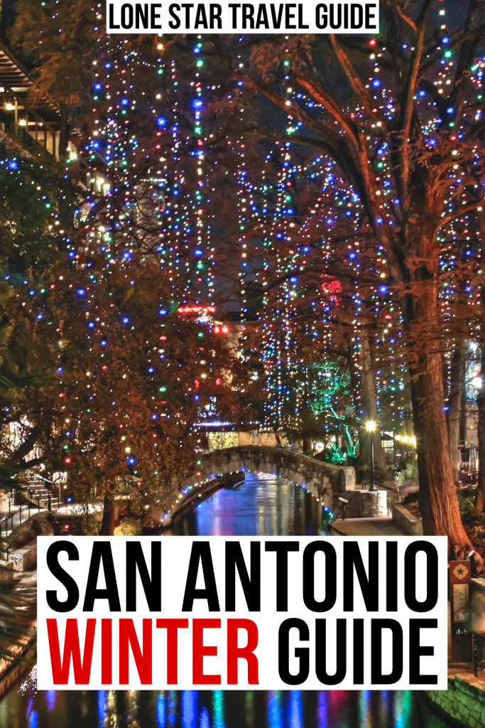 """Photo of the Riverwalk during Christmas in San Antonio at night with lights lit. Black and red text on a white background reads """"San Antonio winter guide"""""""