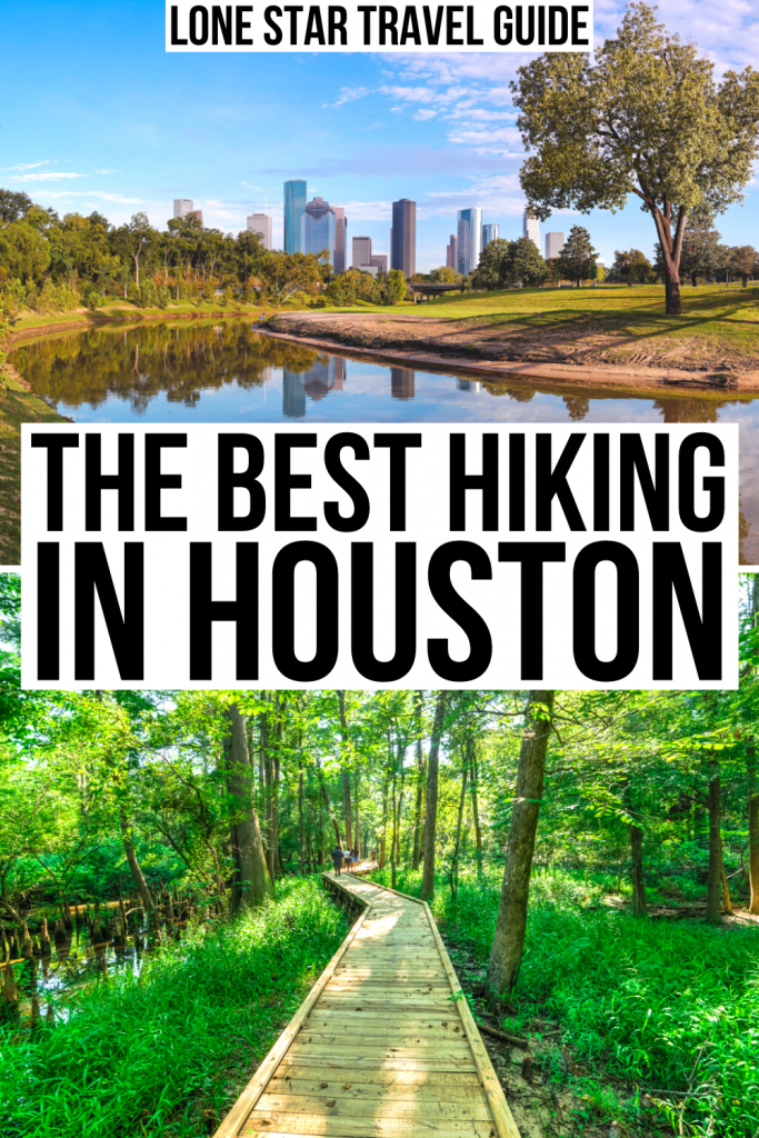 "2 photos of Houston, one of a park in the city and the other of a boardwalk in a forest near houston. black text on a white background in the center of the image reads ""the best hiking in houston"""