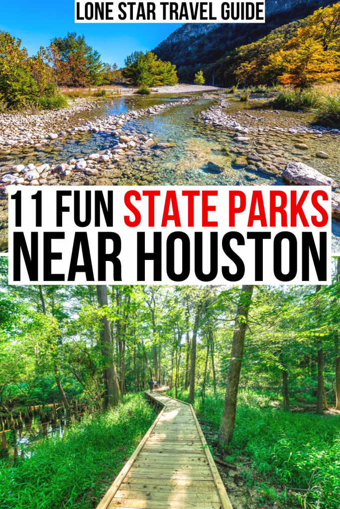 "2 photos from texas state parks, one of frio river and one of a forested path. black and red text on a white background reads ""11 fun state parks near houston tx"""