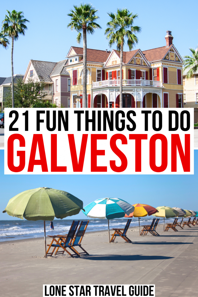 """2 photos of Galveston, one of a Victorian home and the second of the beach. Black and red text on a white background reads """"21 fun things to do in galveston"""""""
