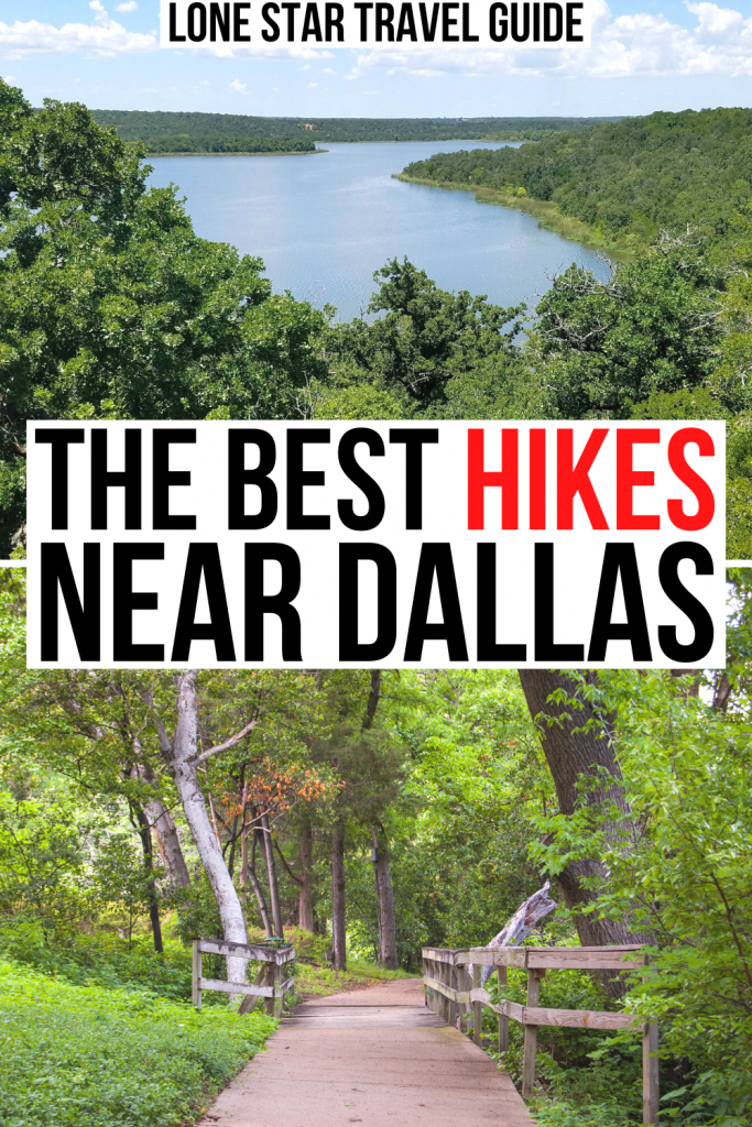 """2 photos of hiking near dallas, a lake from above and a paved trail surrounded by trees. black and red text on a white background reads """"the best hikes near dallas"""""""