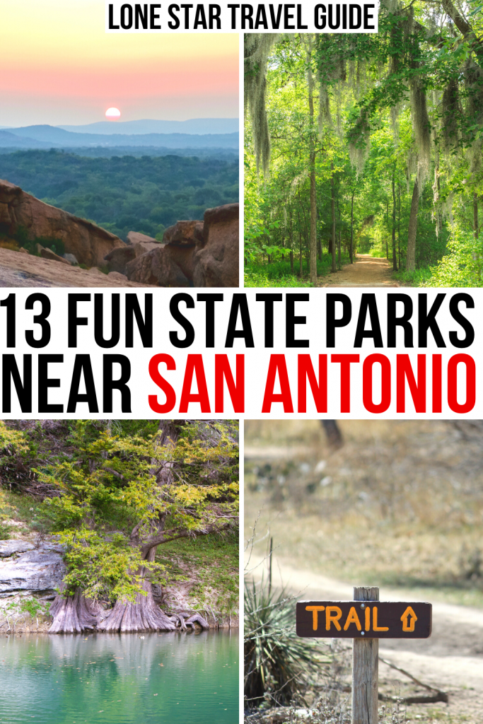 "4 photos of texas state parks close to san antonio: enchanted rock, palmetto, guadalupe, trail. black and red text on a white background reads ""13 fun state parks near san antonio"""