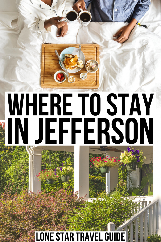 "two photos representing bed and breakfasts in jefferson texas: one of a couple eating breakfast in bed and one of a front porch. black text on a white background reads ""where to stay in jefferson"""