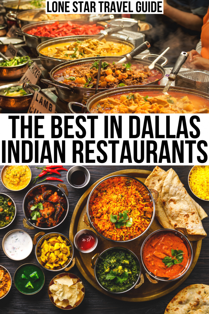 "two photos of indian food dallas, a buffet and a spread shot from above. black text on a white background reads ""the best in dallas indian restaurants"""