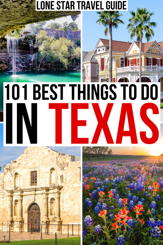 "4 photos of texas: hamilton pool, galveston strand, alamo, bluebonnets. black and red text on a white background reads ""101 best things to do in texas"""