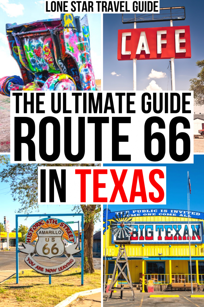 "4 photos of texas route 66 attractions: cadillac ranch, midpoint cafe, amarillo, big texan steak ranch. black and red text on a white background reads ""the ultimate guide route 66 in texas"""