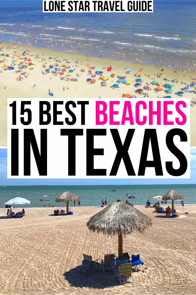 "2 photos of texas beaches: galveston from above and rockport from the shore. black and pink text on a white background reads ""15 best beaches in texas"""