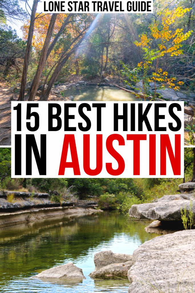"""two photos from hiking trails in austin, one from turkey creek trail and one from bull creek. black and red text on a white background reads """"15 best hikes in austin"""""""