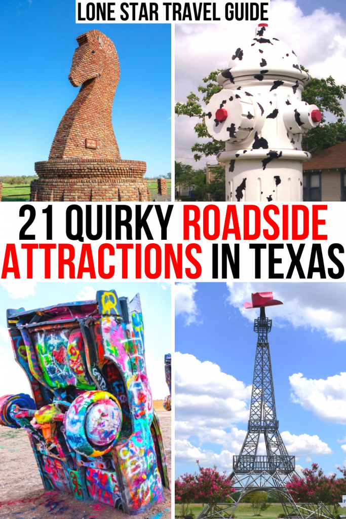 """4 photos of texas roadside attractions: brick chess knight, giant dalmation statue, cadillac ranch, paris texas eiffel. black and red text on a white background reads """"21 quirky roadside attractions in texas"""""""