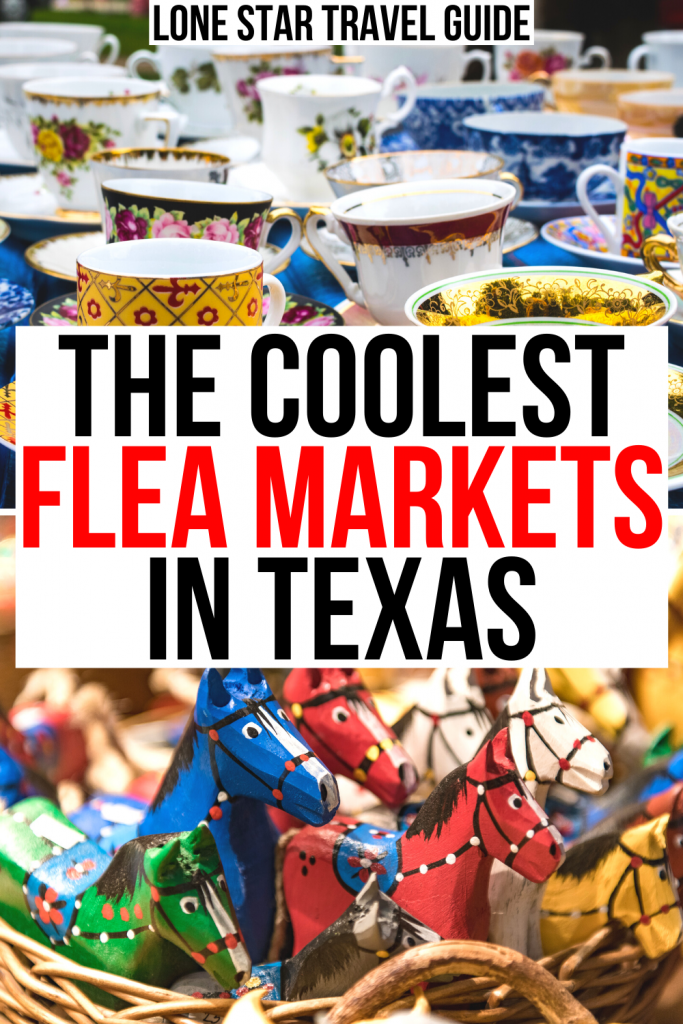 "2 photos from texas trade days, vintage tea cups and wood carved horses. black and red text on a white background reads ""the coolest flea markets in texas"""