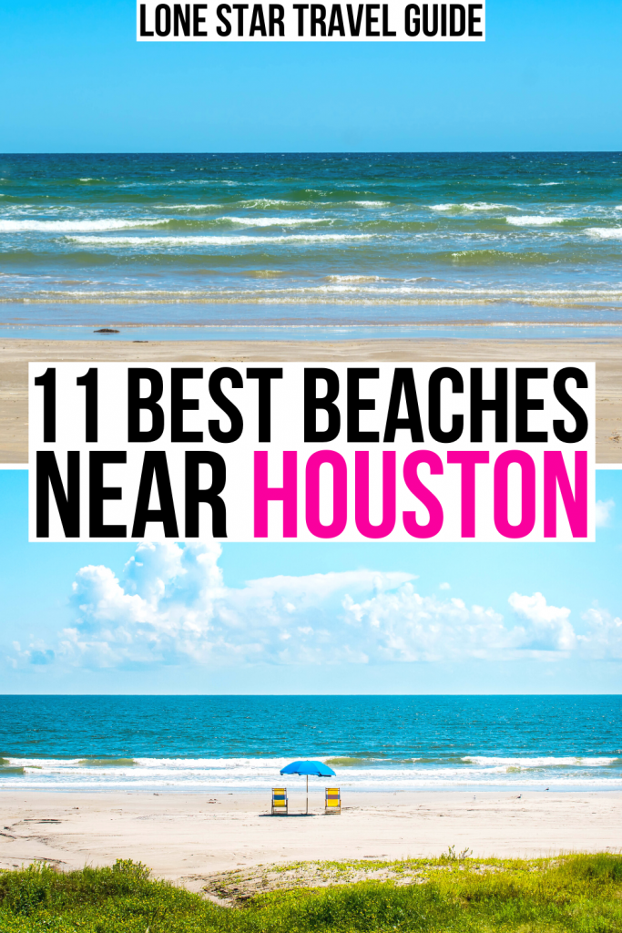 """2 photos of texas beaches, black and pink text on a white background reads"""" 11 best beaches near houston"""""""