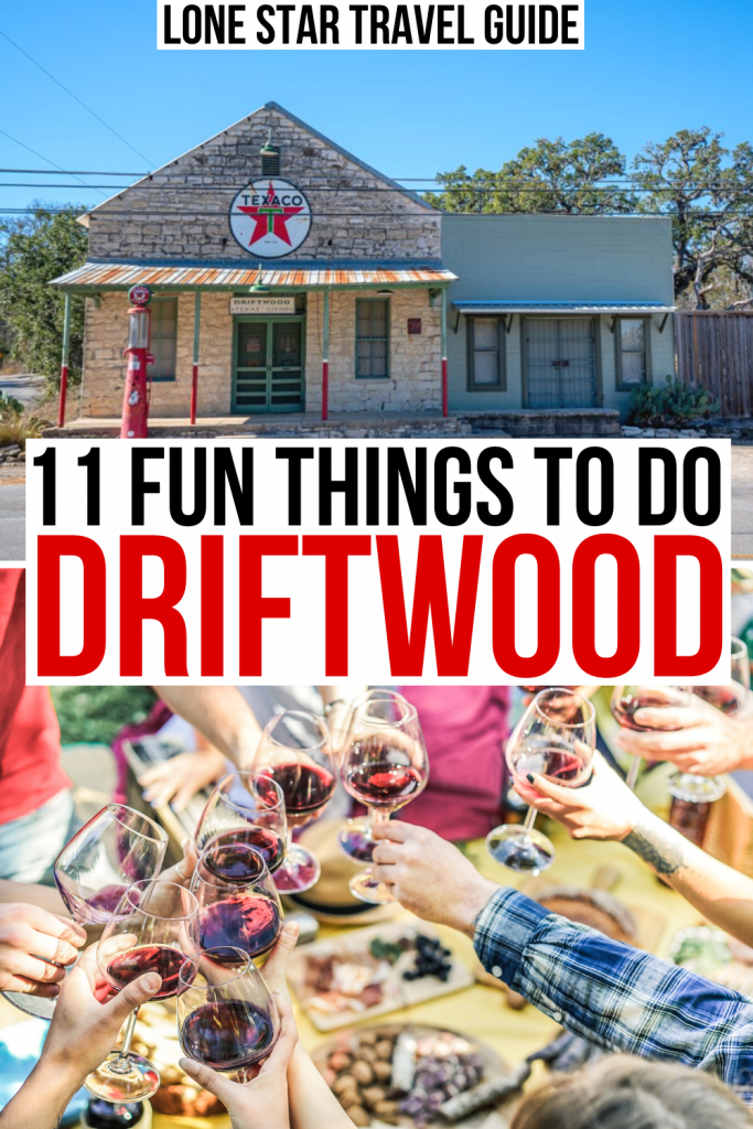 """photo of texaco stand on top and wine picnic on bottom, black and red text in center reads """"11 fun things to do driftwood"""""""