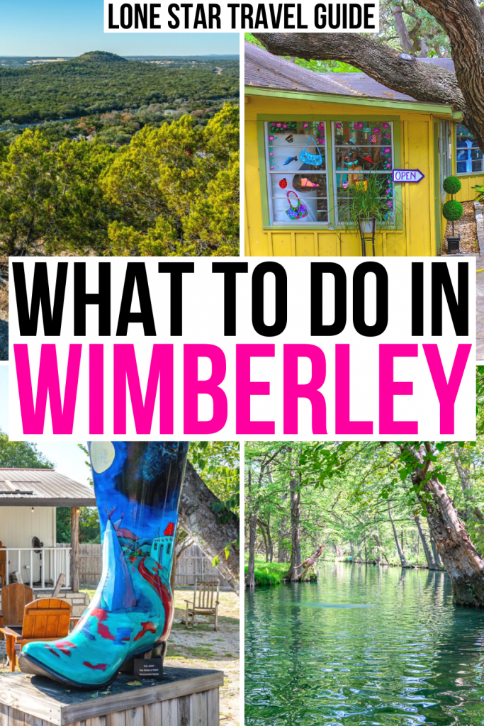 "4 photos of wimberley texas: mount baldy, downton shop, painted boot, blue hole. black and pink text on a white background reads ""what to do in wimberley"""