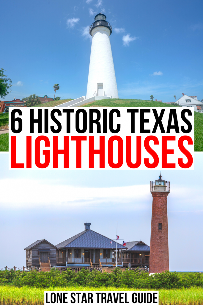 "2 photos of lighthouses in texas -- port isabel and port lydia ann. black and red text on a white background reads ""6 historic texas lighthouses"""