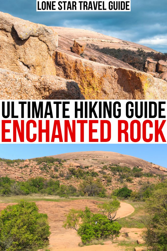 """2 photos of enchanted rock on a sunny day, black and red text on a white background reads """"ultimate guide hiking enchanted rock tx"""""""