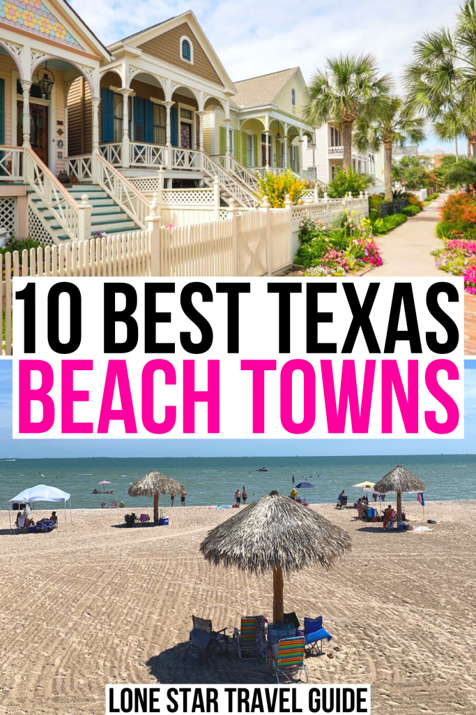 "victorian cottages in galvesto and rockport beach, black and pink text on a white background reads ""10 best texas beach towns"""