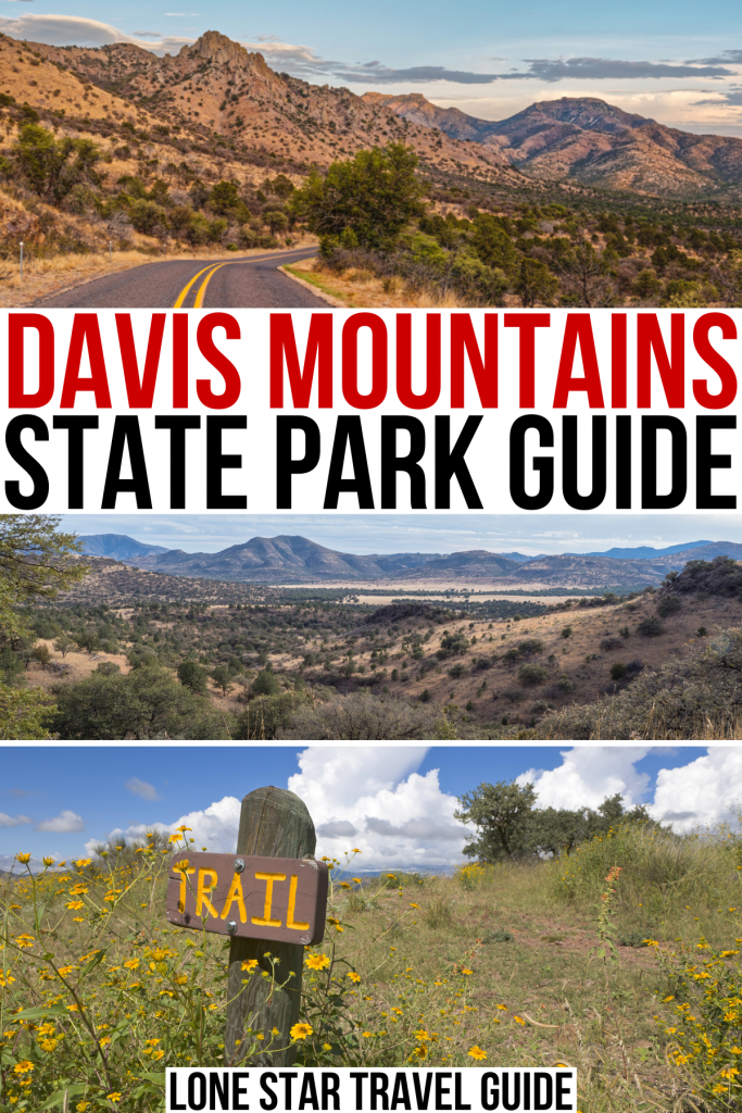 """thee photos of davis mountains texas: road, viewpoint, and trail sign. black and red text on a white background reads """"davis mountains state park guide"""""""