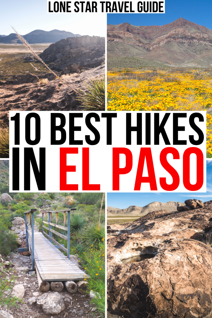 "4 photos of desert hiking trails near el paso tx, black and red text on a white background reads ""10 best hikes in el paso"""