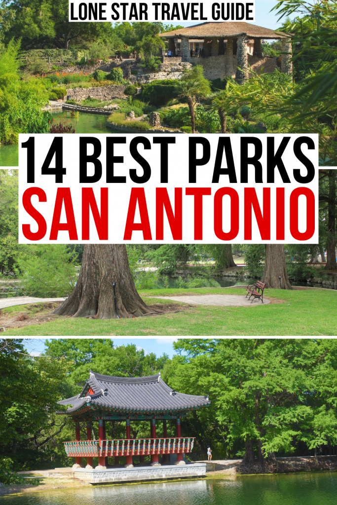 "3 photos of san antonio parks: japanese tea garden, trail, denman estate. black and red text on a white background reads ""14 best parks san antonio"""