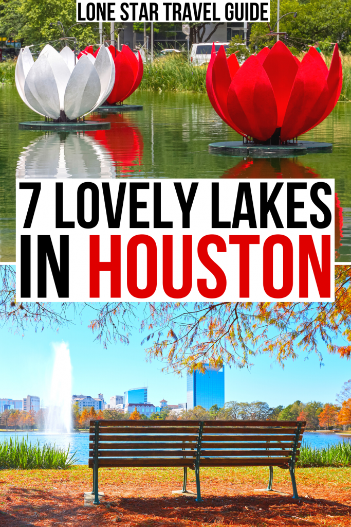 """kinder lake and mcgovern lake, black and red text on a white background reads """"7 lovely lakes in houston"""""""