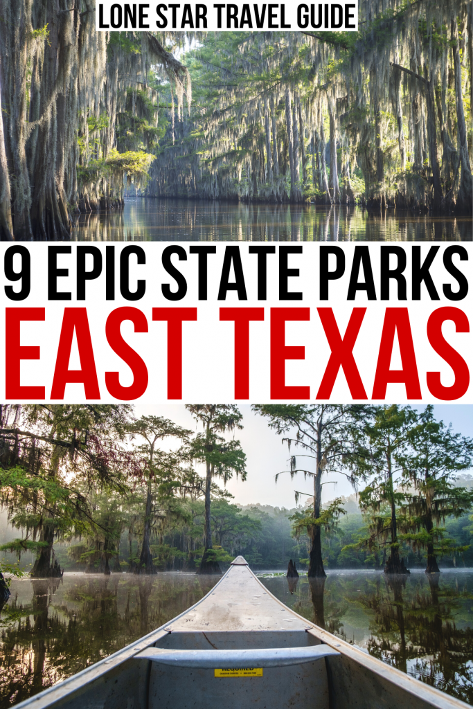 """2 photos of caddo lake: one of cypress trees and one of canoe. black and red text on a white background reads """"9 epic state parks east texas"""""""