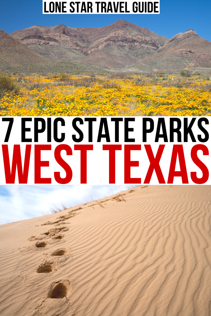 "photo of franklin mountains and of monahan sandhills, black and red text on a white background reads ""7 epic state parks west texas"""