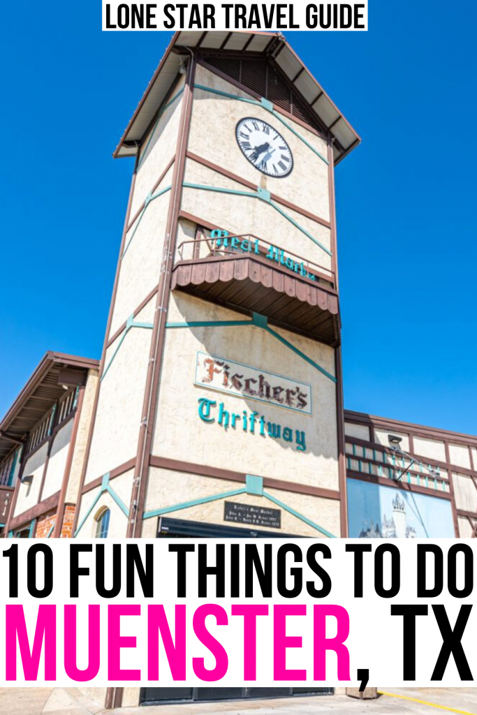 """photo of fischers german style tower in muenster tx with a clock on top, black and pink text on a white background reads """"10 fun things to do muenster tx"""""""