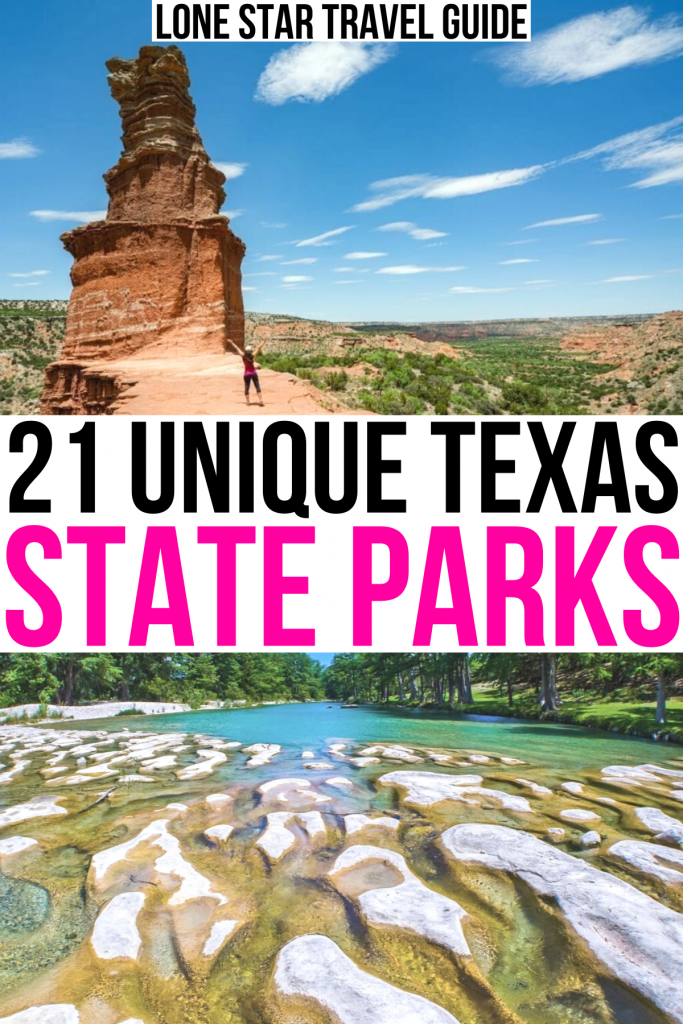 "2 photos of state parks in texas: palo duro lighthouse and frio river in garner state park. black and pink text on a white background reads ""21 unique texas state parks"""