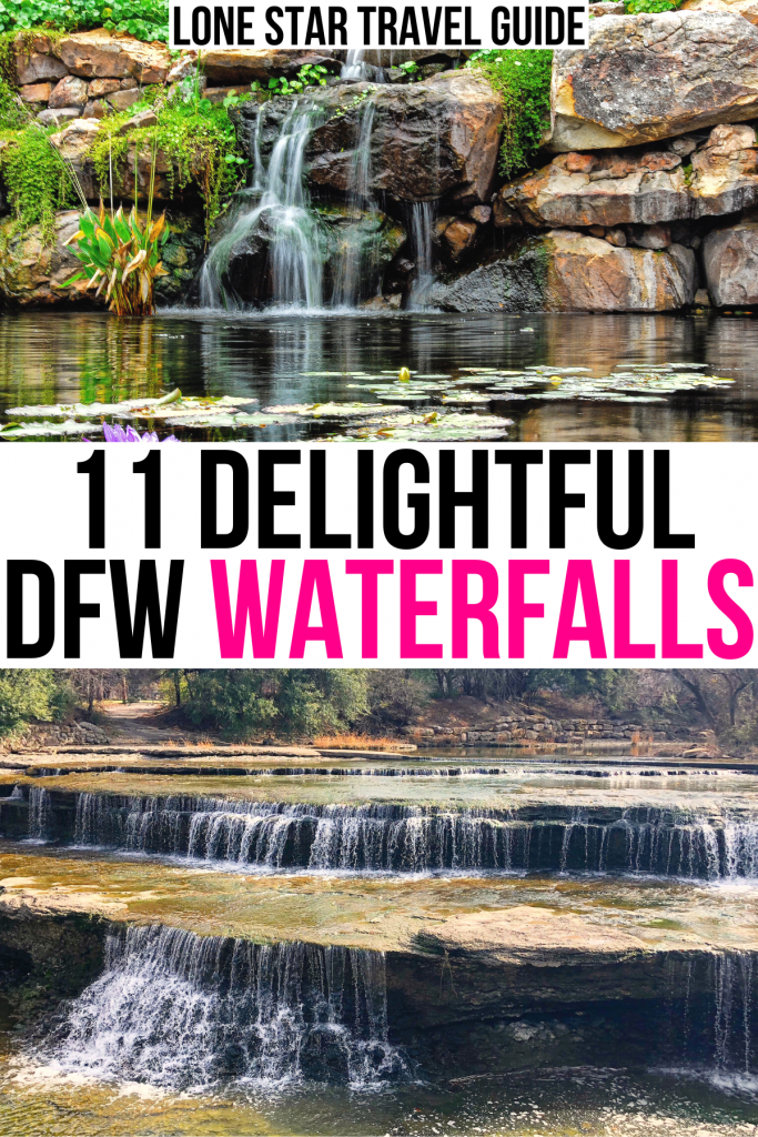 """2 photos of dallas waterfalls: dallas arboretum and airfield waterfalls fort worth. black and pink text on a white background reads """"11 delightful dfw waterfalls"""""""