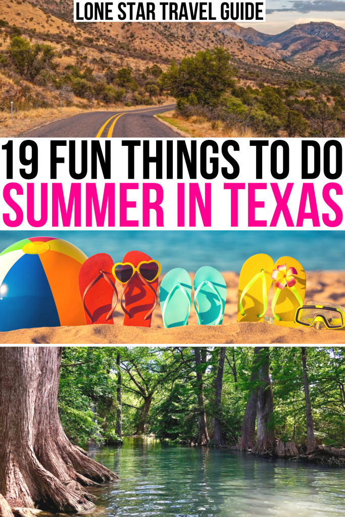 """3 photos of texas summer attractions: davis mountains, beach, guadalupe river. black and pink text on a white background reads """"19 fun things to do summer in texas"""""""