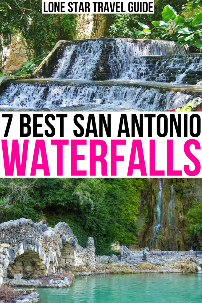 """two photos of waterfalls in san antonio tx parks, black and pink text on a white background reads """" 7 best san antonio waterfalls"""""""