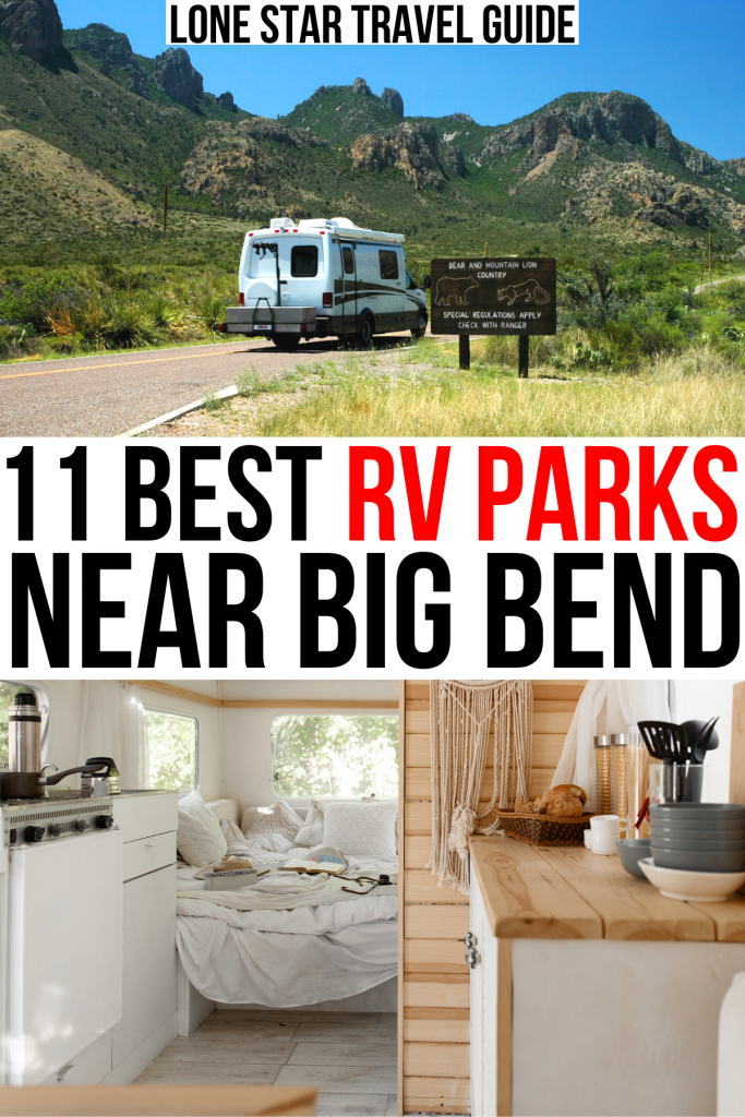 """2 photos of rv camping, one of an rv interior and the other of an rv in big bend national park. black and red text on a white background reads """"11 best rv parks near big bend"""""""