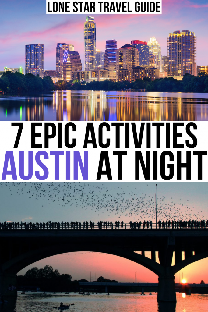 """2 photos of evening in austin, skyline and bats. black and purple text on a white background reads """"7 epic activities austin at night"""""""