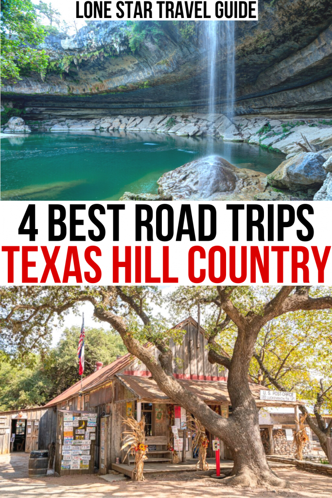 """2 photos hill country, one of hamilton pool and one of luckenbach. black and red text on a white background reads """"4 best road trips texas hill country"""""""