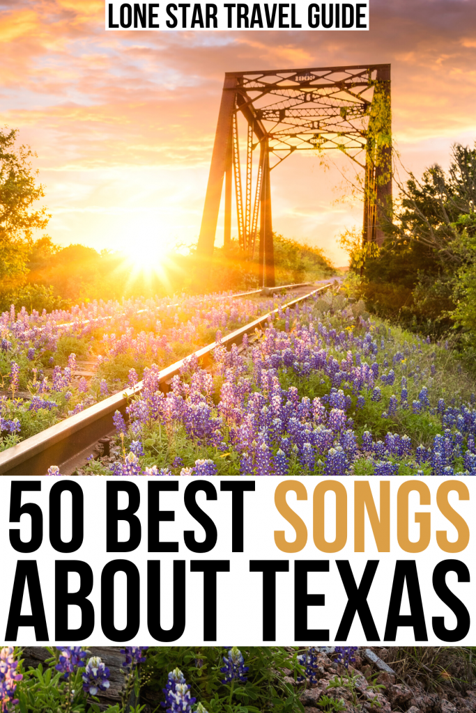 """sunset over texas train tracks with bluebonnets, black and orange text on a white background reads """"50 best songs about texas"""""""